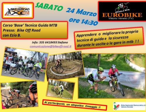 24/03/2018: Nuovo Corso Base Tecnica MTB