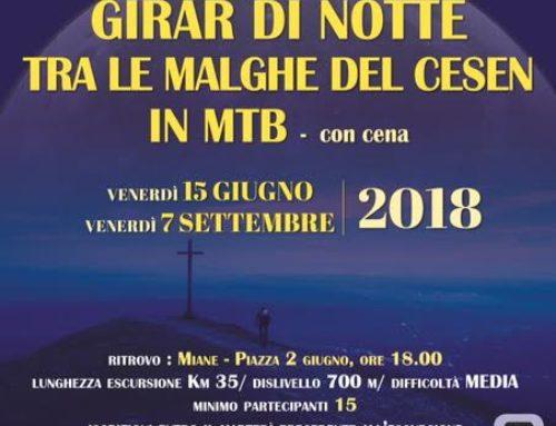 15 giugno 2018: Girar di Notte in MTB tra le Malghe del Cesen